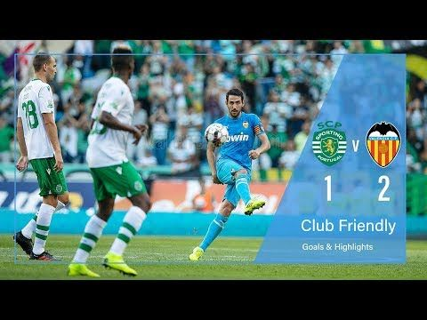 Sporting Lisbon Vs Valencia 1 2 Goals Highlights 2019 Hd Youtube Warm Up Games Home Team Luciano Vietto