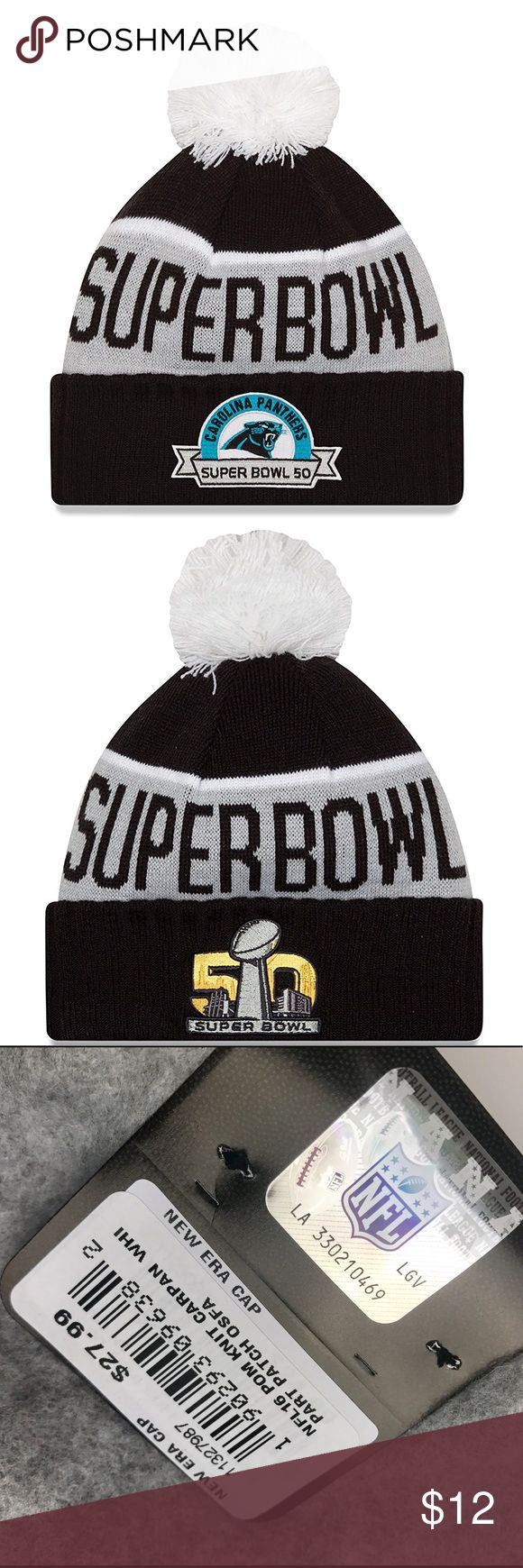 Carolina Panthers Super Bowl 50 Beanie Brand New Officially Licensed with tags. This New Era Panthers Super Bowl 50 Participation Knit Beanie features the Super Bowl50 Logo on one side and the Panthers Logo on the other. Fluffy white pom pom on top and fully lined inside with cozy fleece. 190293096382 New Era Accessories Hats