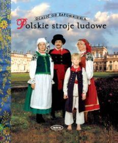 Polskie stroje ludowe. Tom 2-Piskorz-Branekova Elżbieta