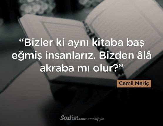 """""""Bizler ki aynı kitaba baş eğmiş insanlarız. Bizden âlâ akraba mı olur?"""" #cemil #meriç #sözleri #yazar #şair #kitap #şiir #özlü #anlamlı #sözler"""