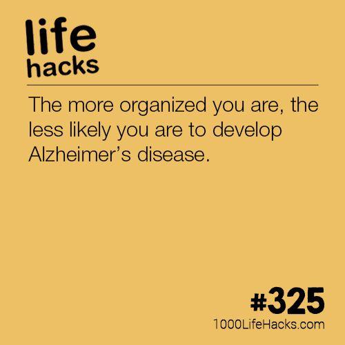 #lifehacks  Organization is Linked to Alzheimer's