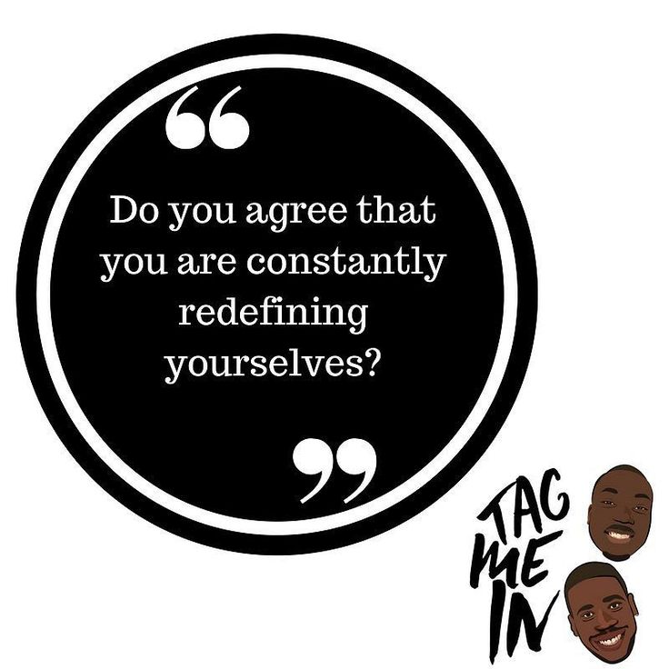 Do you agree with this statement? Do you think we are constantly evolving and changing meaning our identity are never truly defined. #thoughts #opinions #letshearit #identity #yesterdayIwas #todayiam #superhero #evolving #tuesdaythoughts #podcast #whoami #np #podsincolor #black #blackpodcasters #britishpodcast #melanin #tagmeinpodcast #consciousmovement