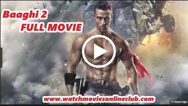 Baaghi 2 Movie Download Hd Full Movie Free Download Hd 720p Free Watch Online Kaspermovies Ba Full Movies Online Free Hd Movies Download Full Movies Download