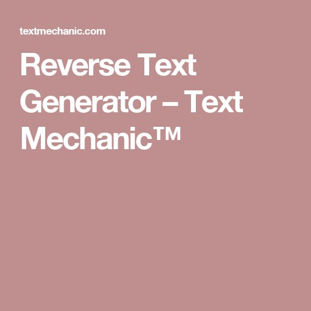 25+ best ideas about Reverse Text on Pinterest ...