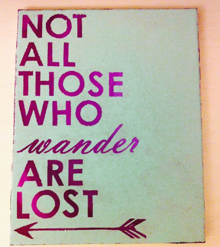 Quotes on Canvas: Not all those who wander are lost #diy #LotR