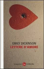 Emily Dickinson, Lettere d'amore, Il Saggiatore 2014, pp. 176, ISBN: 9788842820260 #gaylit