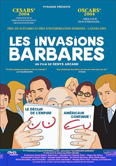"""Les invasions barbares (Barbarians invasion) - Denys Arcand - « On n'a rien fait. On a survécu, c'est tout. »- """"Et Madame Stenelle fut surnommée la pompe funèbre. """" - Just awesome, perhaps my favorite ever."""