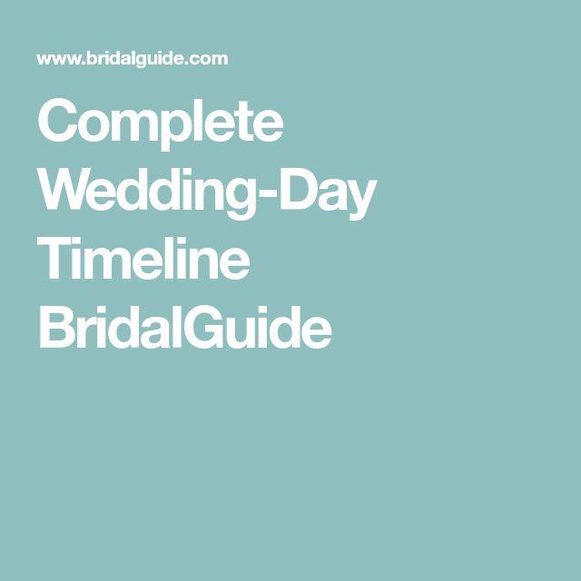 Complete Wedding-Day Timeline BridalGuide
