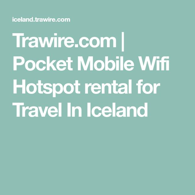 Trawire.com   Pocket Mobile Wifi Hotspot rental for Travel In Iceland
