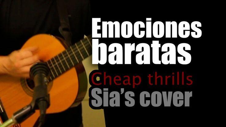 Emociones baratas (Sia's Cheap thrills cover)