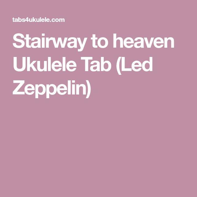 Stairway to heaven Ukulele Tab (Led Zeppelin)
