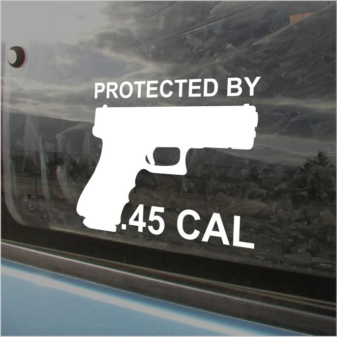 Protected By .45 CAL Bumper Sticker Vinyl Decal Hand Gun Molon Labe Car Sticker  #3M