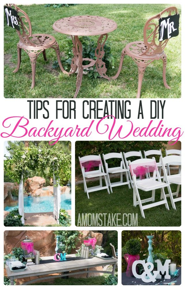 Tips And Tricks For Planning Creating Your Own DIY Backyard Wedding On A Budget