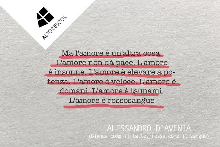 Alessandro d'Avenia - Bianca come il latte, rossa come il sangue