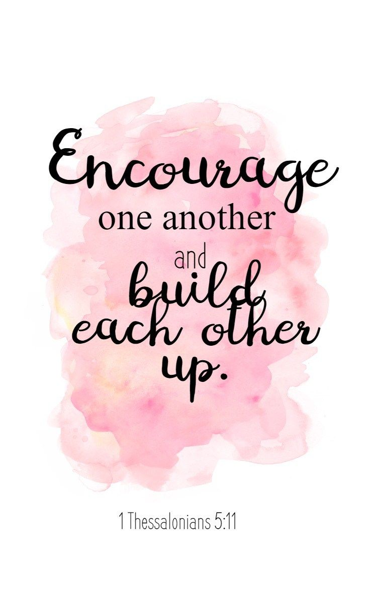 1 Thessalonians 5v11 encourage one another