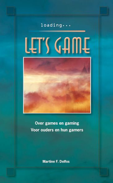 Let's game: over games en gaming : voor ouders en hun gamers - Google Search