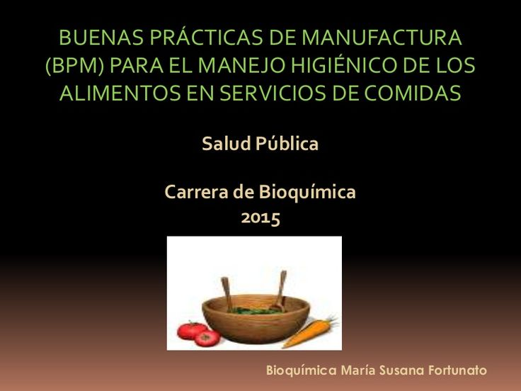 23 best manipulaci n de alimentos images on pinterest for Buenas practicas de manufactura en alimentos pdf