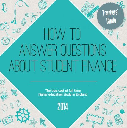 Free Teachers' Guide: Student Finance 2014 - how it works plans...