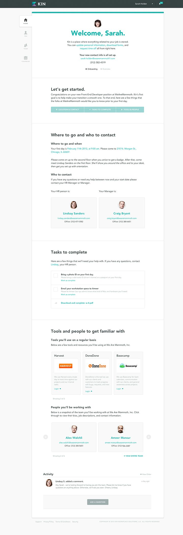 Onboarding – a very nice example of how the intranet can link our existing syste…