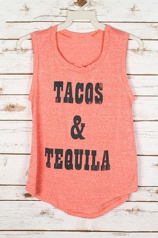 Tacos & Tequila Tease Shirt - Light Coral