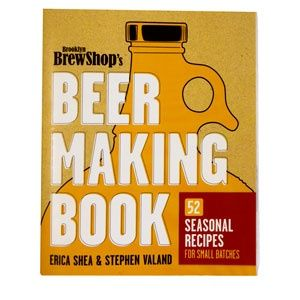 Brooklyn BrewShop Beer Making Book $19.99. This store is a great resource for small-batch recipes and ingredients.