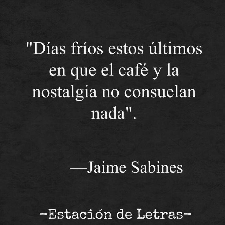 Jaime Sabines                                                                                                                                                                                 Más