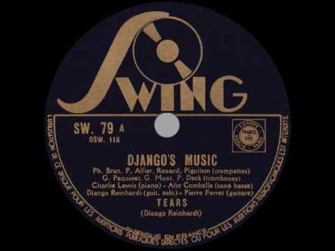 Django's Music (Django Reinhardt & Alix Combelle): TEARS (1940)