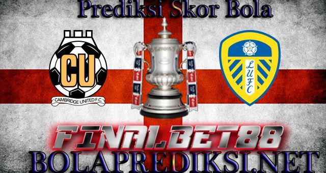 Prediksi Cambridge United vs Leeds United 10 Januari 2017