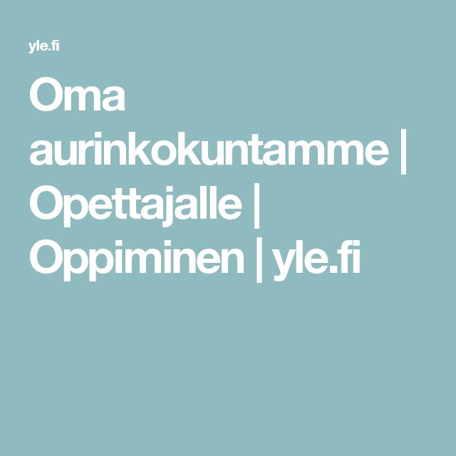 Oma aurinkokuntamme | Opettajalle | Oppiminen | yle.fi
