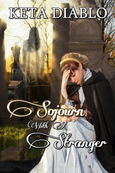 Sojourn with a Stranger by Keta Diablo