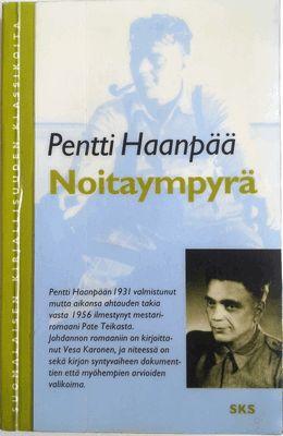 Kaiken voi lukea!: Pentti Haanpää: Noitaympyrä