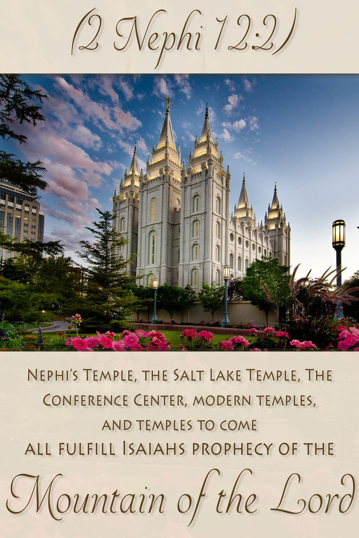 "Did you know that Isaiah's prophecy about the ""Mountain of the Lord"" has been applied in many ways? Learn how the Salt Lake Temple, Nephi's temple, the Conference Center, and more temples relate to this prophecy."