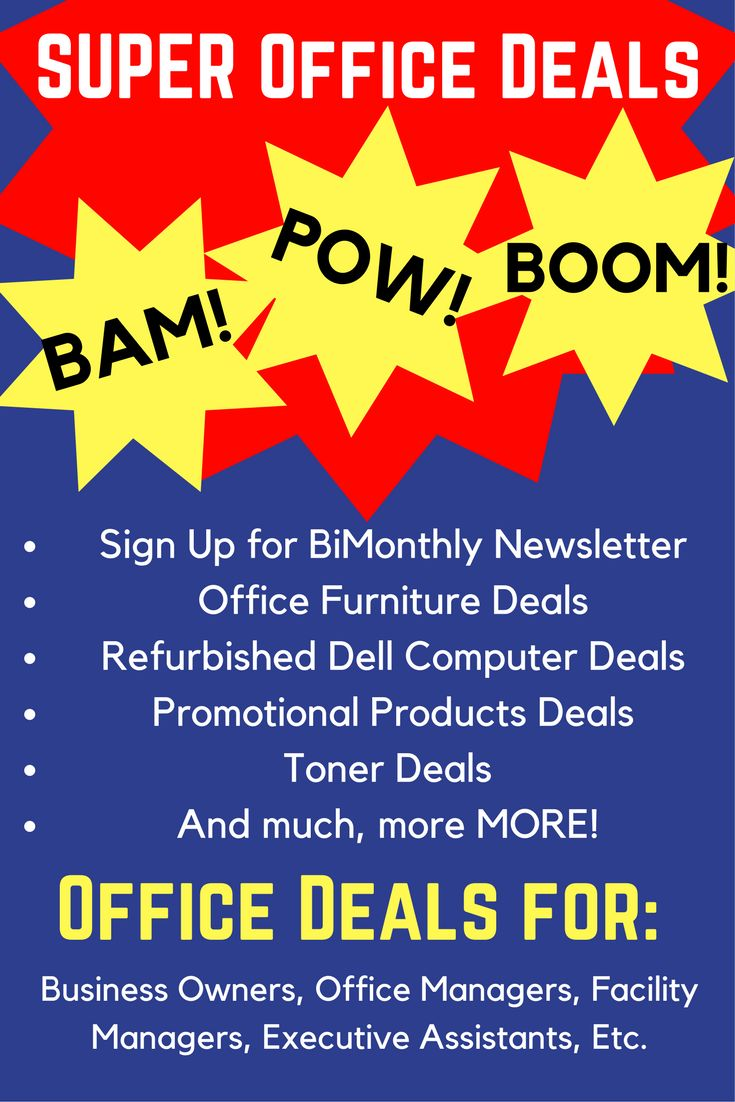 Super Office Deals on Office Furniture, Promotional Products, Office Signs, Refurbished Computers, etc.  Trusted Vendors, Delivered Bimonthly via email.  Perfect for business owners, office managers, facility manager, executive assistants, entrepreneurs, etc.