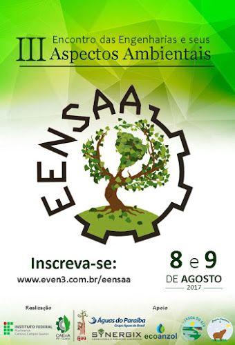 Acontece no IFF Guarus o encontro para debater os aspectos ambientais associados a todas as engenharias. O evento será nos dias 08 e 09 de agosto de 2017.