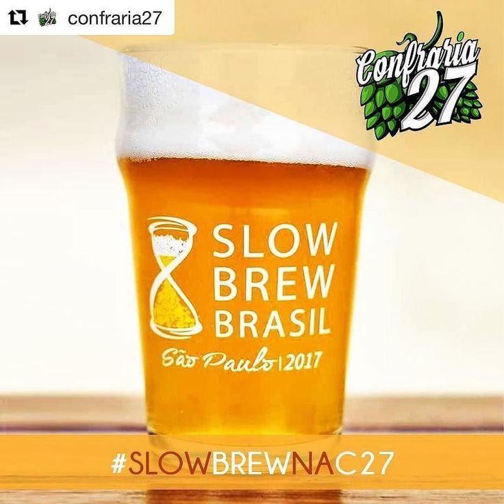 #Repost @confraria27 (@get_repost)  Pois é galera cervejeira!!! O @slowbrewbrasil foi realmente maravilhoso... Do jeito que esperávamos! E nós da @confraria27  convidamos você a mostrar fotos lembranças boas cervejas além dos amigos que reencontrou e que fez nessa linda festa. Poste uma foto tirada no Slow Brew com a tag #SlowBrewNaC27 nos dias 25 (sábado) e 26 (domingo) e vamos relembrar os ótimos momentos que passamos. E se você não conseguiu ir abra aquela breja que gostaria de ter…