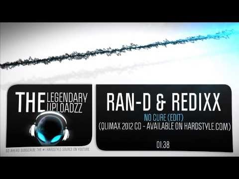 Ran-D & Redixx - No Cure (Edit) [HQ + HD]