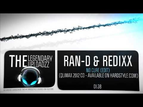 Ran-D & Redixx - No Cure (Edit) [HQ + HD]