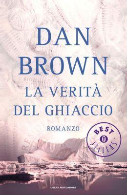 La verità del ghiaccio - tra tutti i libri di Dan Brown penso sia il peggiore.. il terzo uscito in Italia dopo il Codice da Vinci e Angeli e demoni..