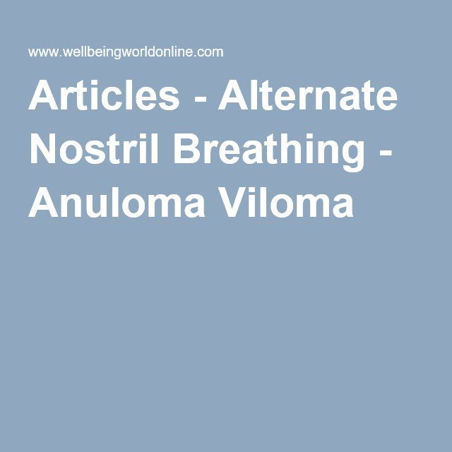 Articles - Alternate Nostril Breathing - Anuloma Viloma
