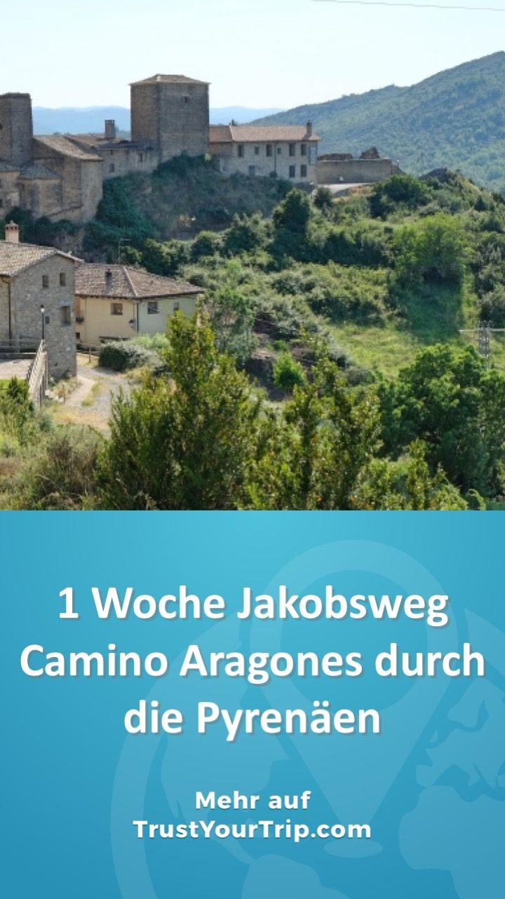 1 Woche Jakobsweg Durch Die Pyrenaen Camino Aragones In 2020