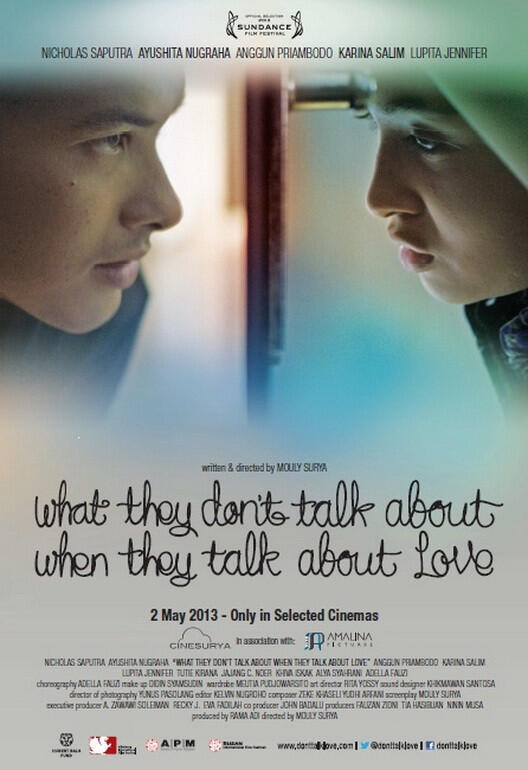 What They Dont Talk When They Talk About Love (Mouly Surya) • 2 Mei 2013