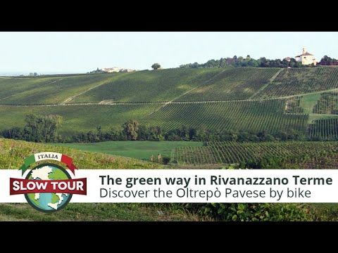 The green way in Rivanazzano Terme | Italia Slow Tour