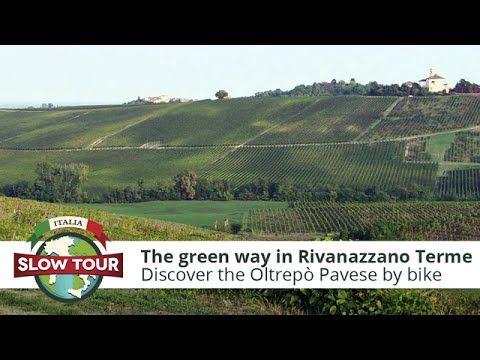The green way in Rivanazzano Terme | Italia Slow Tour