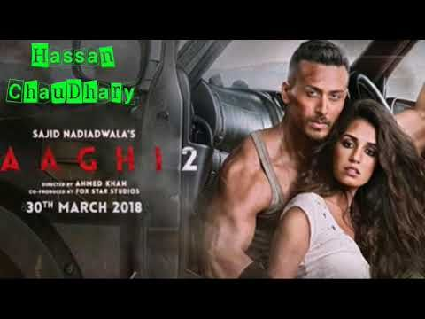 Baaghi 2 Official New Punjabi Song Baaghi 2 Film 2018 Hassan