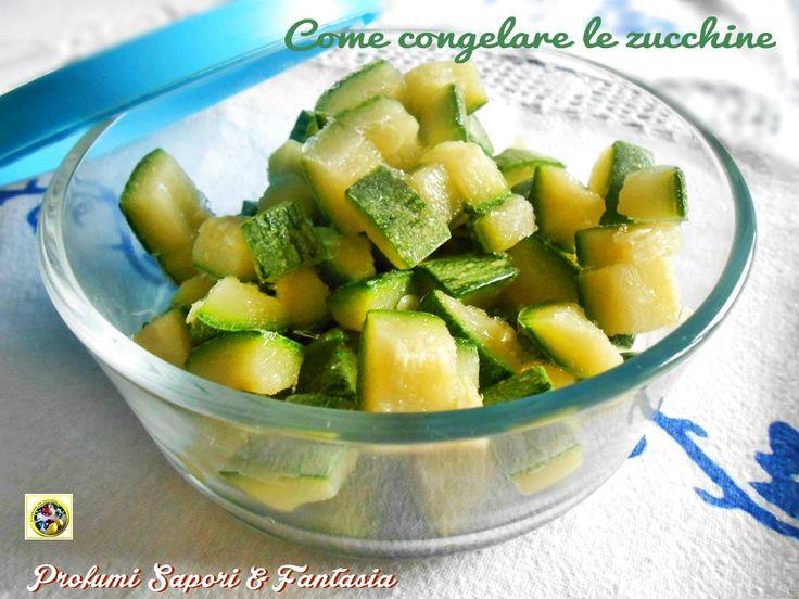 Come congelare le zucchine passo passo http://blog.giallozafferano.it/silvanaincucina/2014/09/20/come-congelare-le-zucchine-passo-passo/