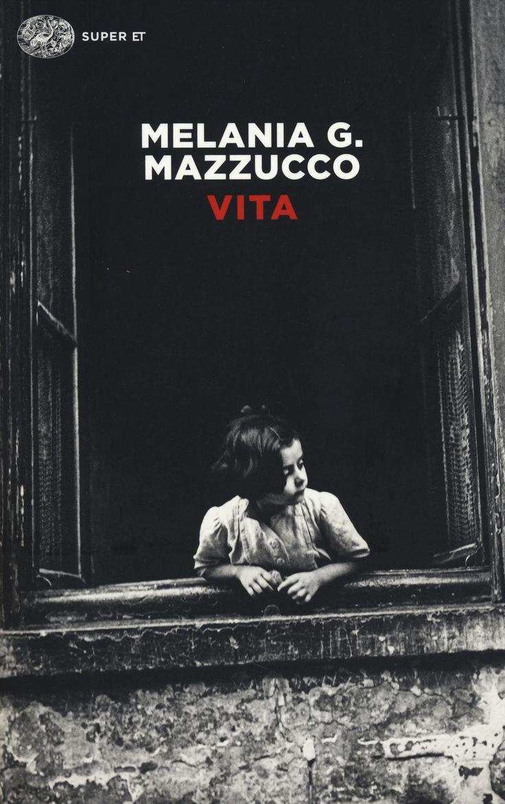 Vita - Melania Gaia Mazzucco - Libro - Einaudi - Super ET   IBS