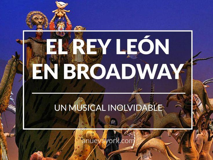 5 razones para ver El Rey León, el musical más emocionante de Broadway