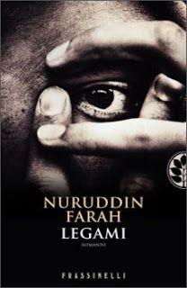 Leggere Libri Fuori Dal Coro : LEGAMI Nuruddin Farah