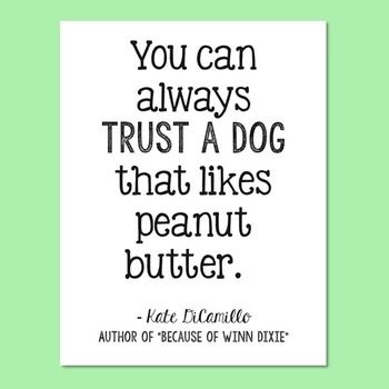 """FREEBIE! Kate DiCamillo Quote Poster, Author of """"Because of Winn Dixie"""". This poster is also included in the Interactive Notebook and Novel Unit Resources."""