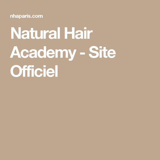 Natural Hair Academy - Site Officiel